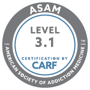 ASAM Level 3.1 Certification by CARF