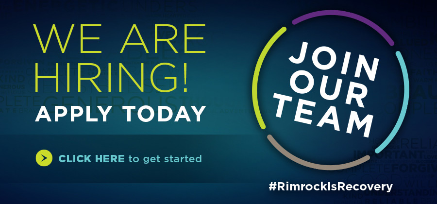 Rimrock - Rimrock is Recovery - Join Our Team